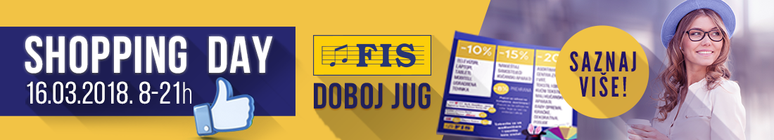 Shopping day - FIS Doboj - Jug