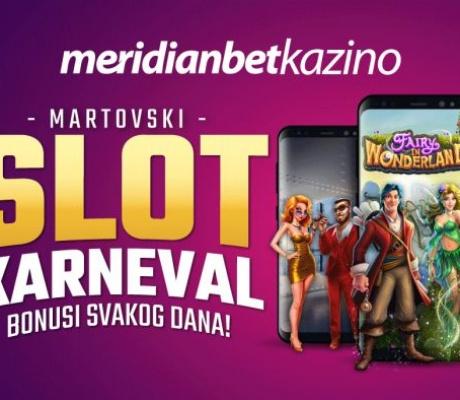 MARTOVSKI SLOT KARNEVAL U MERIDIANU: Uzbudljiv festival zabave i bonusa