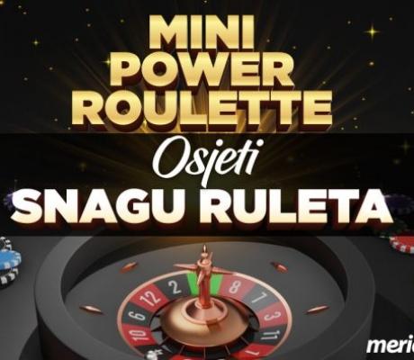 Uz Mini Power Roulette čeka vas moćna zabava na Meridian online kazinu!