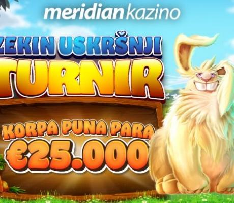 Meridian Kazino turnir sa nagradim fondom od 25.000€! Poklon 30 KM za novoregistrovane!