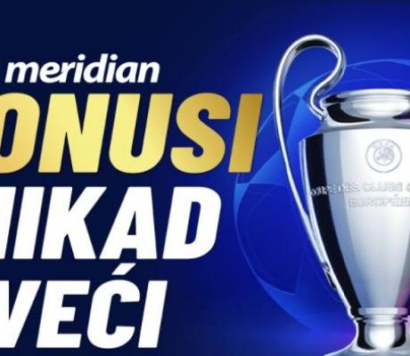 Meridian – najveća kvota na planeti za utakmice Lige šampiona: LIVERPUL 2.80! 30 KM POKLON!