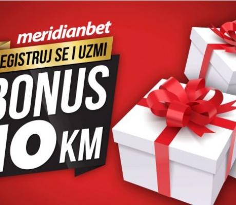 MERIDIANOVA TOP PONUDA: Registrujte se i osvojite 10 KM bonusa