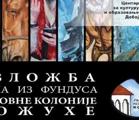 """DOBOJ: Sutra otvaranje izložbe djela iz fundusa Likovne kolonije """"Kožuhe"""""""