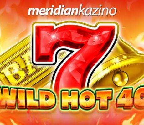 Meridian Kazino: Wild Hot 40 – igra najvećih DOBITAKA!